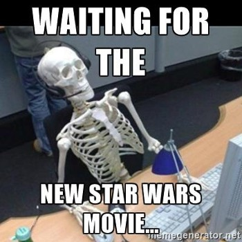 Waiting For New Star Wars
